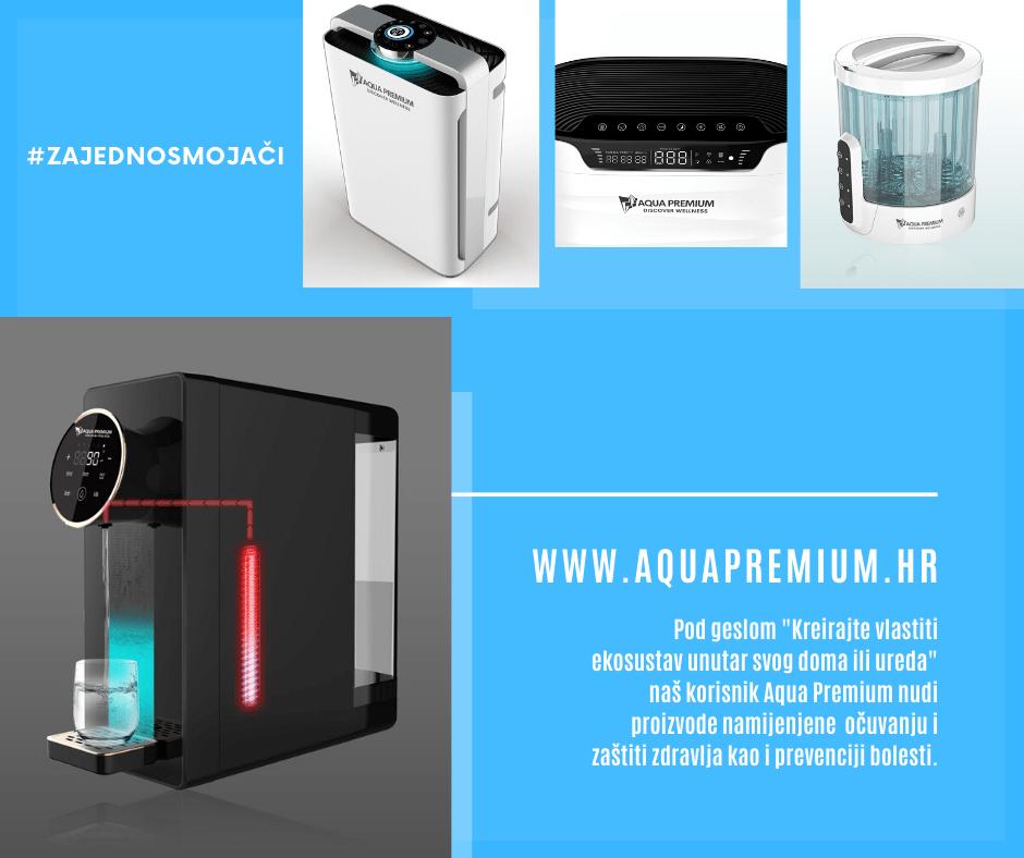#zajednosmojači predstavljamo: Aqua Premium